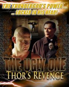 The Ugly One: Thors Revenge